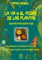La Vía y el Poder de las Plantas